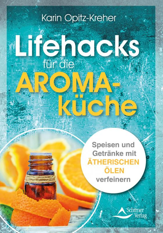 Cover-Bild Lifehacks für die Aromaküche
