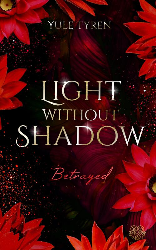 Cover-Bild Light Without Shadow - Betrayed (New Adult)