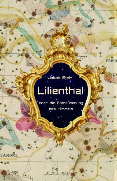 Cover-Bild Lilienthal oder die Entzauberung des Himmels