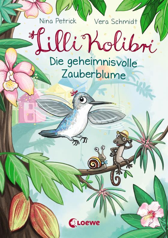 Cover-Bild Lilli Kolibri - Die geheimnisvolle Zauberblume