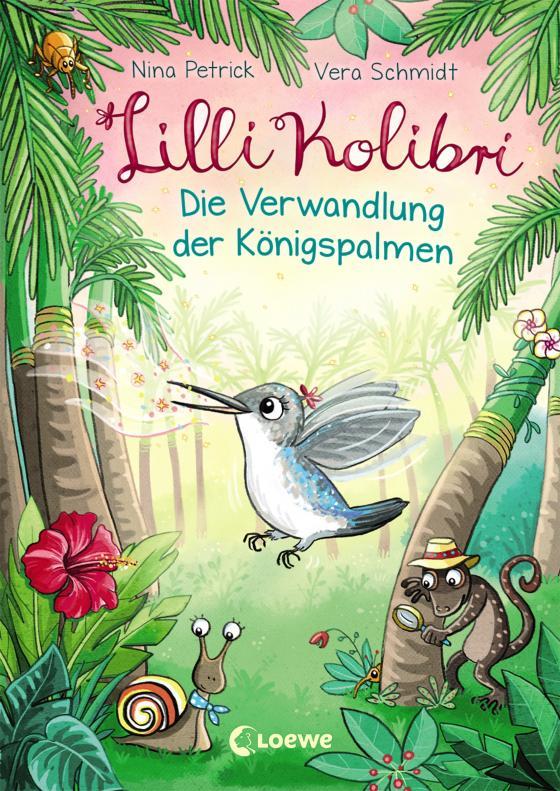 Cover-Bild Lilli Kolibri - Die Verwandlung der Königspalmen