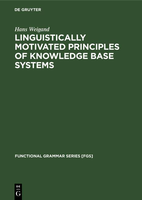 Cover-Bild Linguistically motivated principles of knowledge base systems