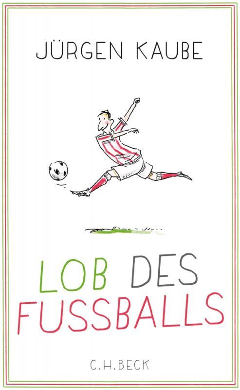 Cover-Bild Lob des Fußballs
