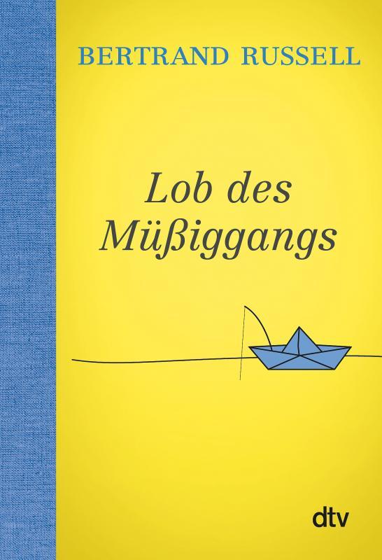 Cover-Bild Lob des Müßiggangs