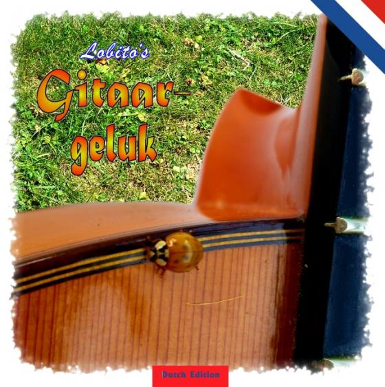 Cover-Bild Lobito's Gitarrenglück - Dutch Edition