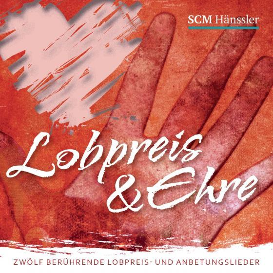 Cover-Bild Lobpreis und Ehre