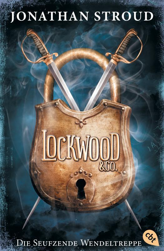 Cover-Bild Lockwood & Co. - Die Seufzende Wendeltreppe