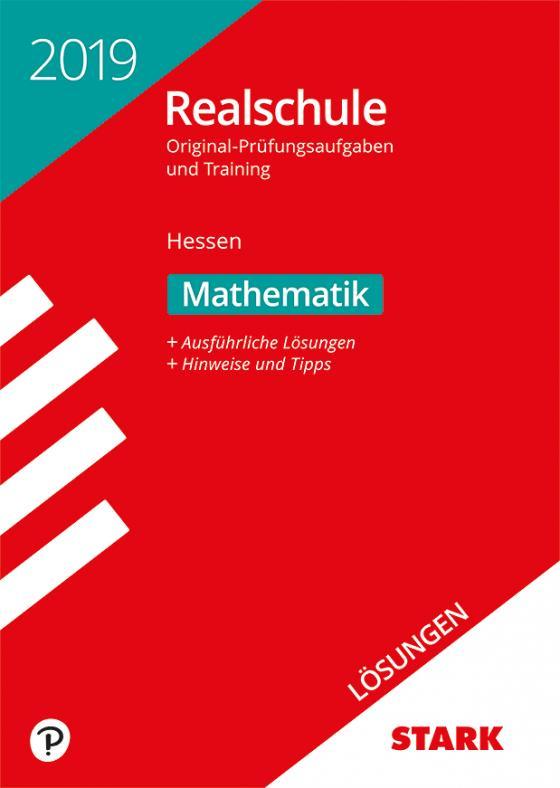 Cover-Bild Lösungen zu Original-Prüfungen und Training Realschule 2019 - Mathematik - Hessen