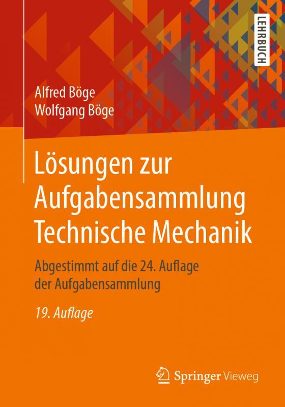 Cover-Bild Lösungen zur Aufgabensammlung Technische Mechanik