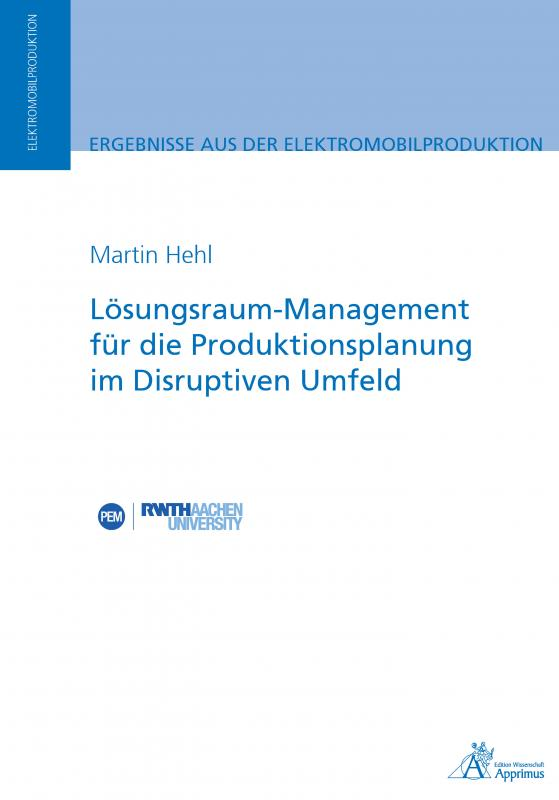 Cover-Bild Lösungsraum-Management für die Produktionsplanung im Disruptiven Umfeld