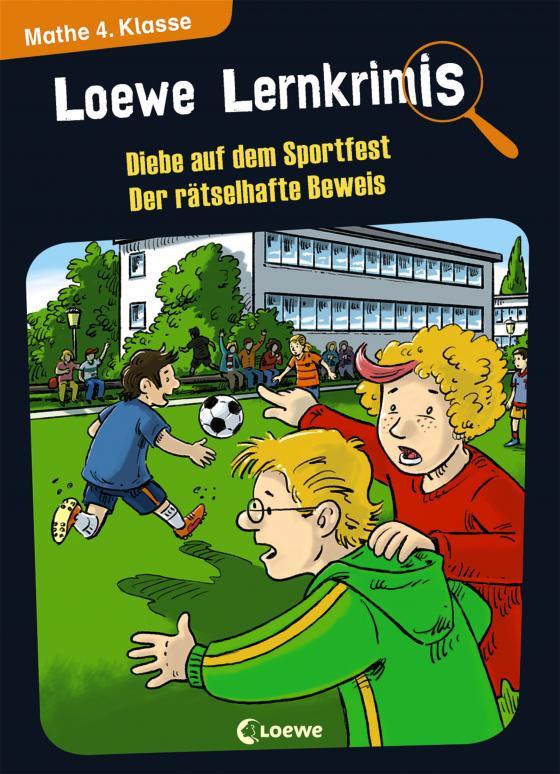 Cover-Bild Loewe Lernkrimis - Diebe auf dem Sportfest / Der rätselhafte Beweis