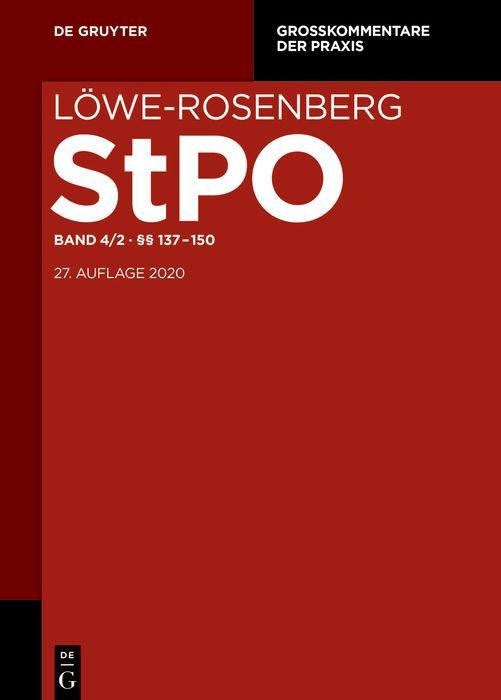 Cover-Bild Löwe/Rosenberg. Die Strafprozeßordnung und das Gerichtsverfassungsgesetz / §§ 137-150