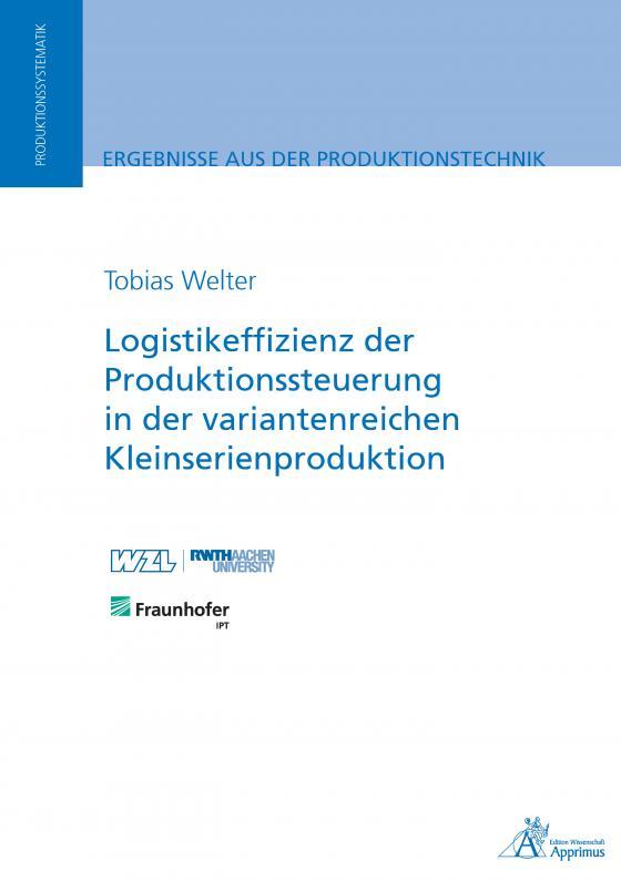 Cover-Bild Logistikeffizienz der Produktionssteuerung in der variantenreichen Kleinserienproduktion
