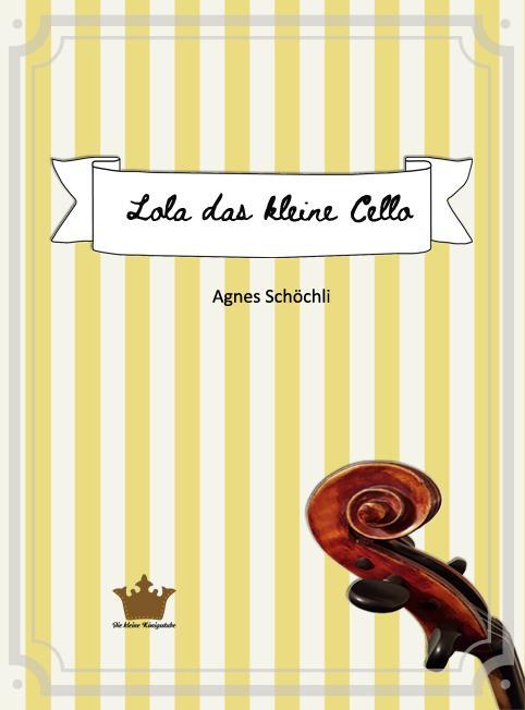 Cover-Bild Lola das kleine Cello