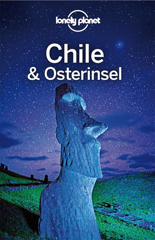 Cover-Bild Lonely Planet Reiseführer Chile und Osterinsel