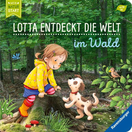 Cover-Bild Lotta entdeckt die Welt: Im Wald