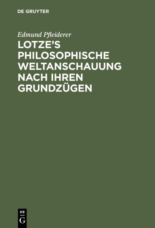 Cover-Bild Lotze's philosophische Weltanschauung nach ihren Grundzügen