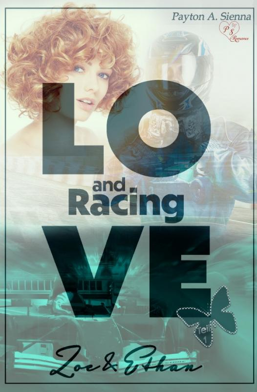 Cover-Bild Love and Racing / Love and Racing *Zoe & Ethan*