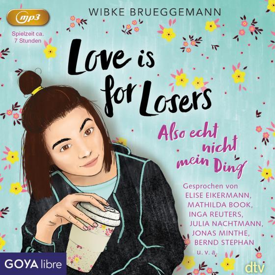 Cover-Bild Love is for Losers... also echt nicht mein Ding