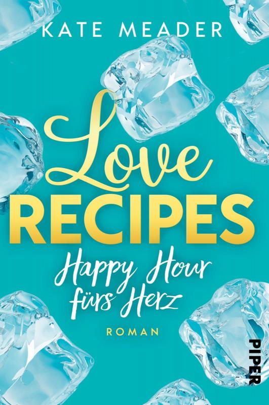 Cover-Bild Love Recipes – Happy Hour fürs Herz