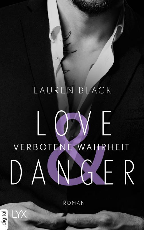 Cover-Bild Love & Danger - Verbotene Wahrheit