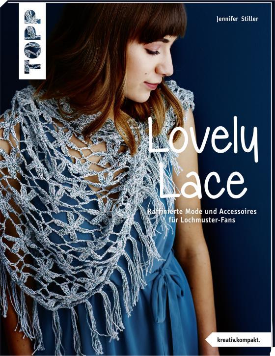 Cover-Bild Lovely Lace (kreativ.kompakt)
