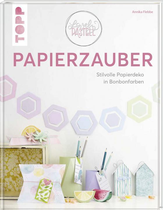 Cover-Bild Lovely Pastell - Papierzauber