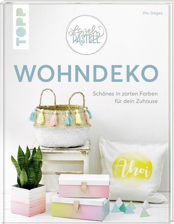 Cover-Bild Lovely Pastell - Wohndeko