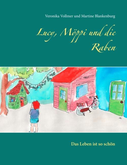 Cover-Bild Lucy, Möppi und die Raben