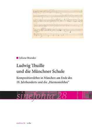 Cover-Bild Ludwig Thuille und die Münchner Schule
