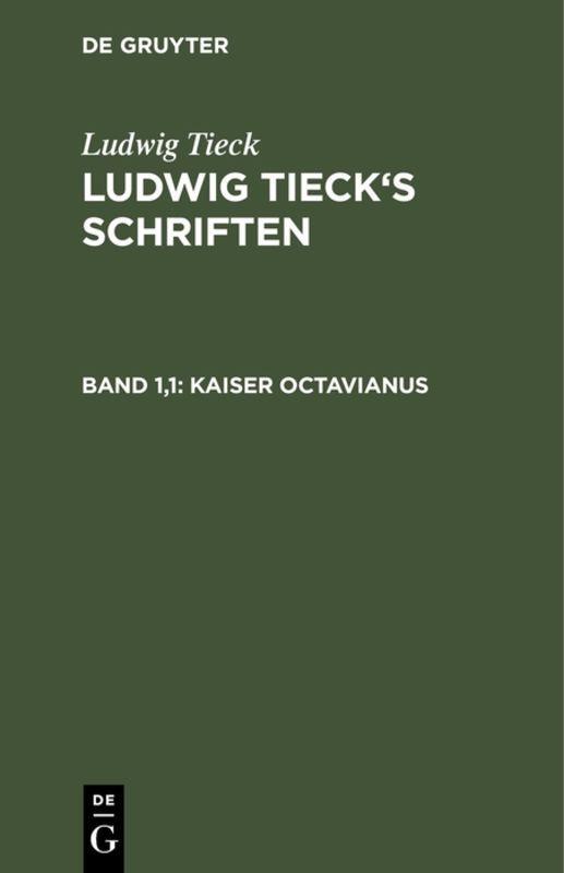 Cover-Bild Ludwig Tieck's Schriften / Kaiser Octavianus