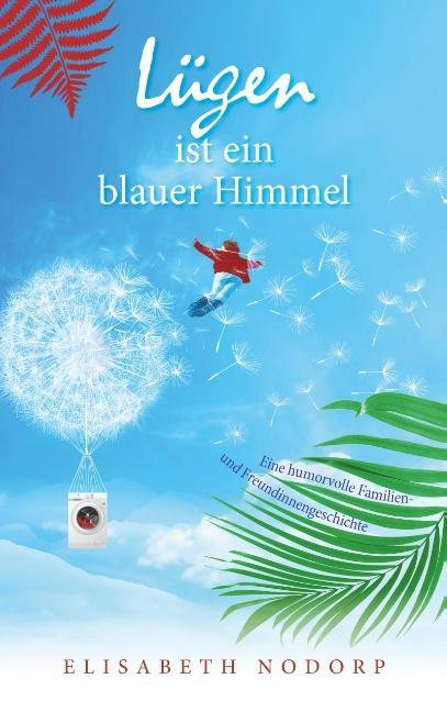 Cover-Bild Lügen ist ein blauer Himmel