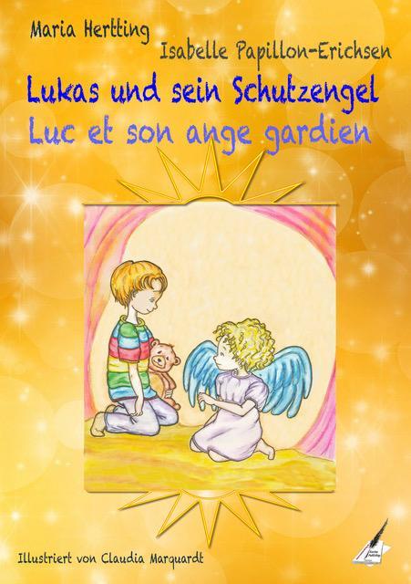 Cover-Bild Lukas und sein Schutzengel / Luc et son ange gardien