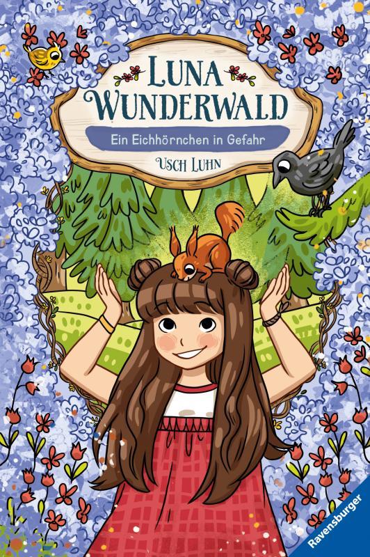 Cover-Bild Luna Wunderwald, Band 7: Ein Eichhörnchen in Gefahr