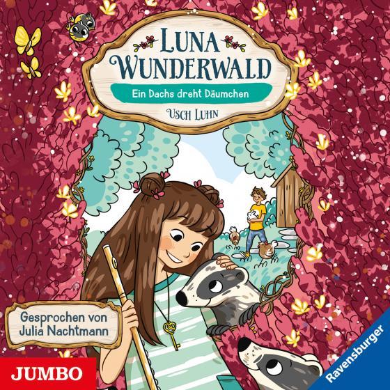 Cover-Bild Luna Wunderwald. Ein Dachs dreht Däumchen [6]