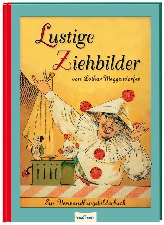 Cover-Bild Lustige Ziehbilder von Lothar Meggendorfer