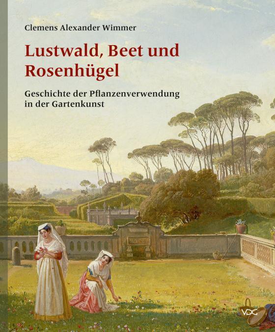 Cover-Bild Lustwald, Beet und Rosenhügel