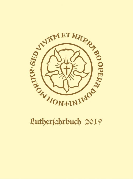 Cover-Bild Lutherjahrbuch. Organ der internationalen Lutherforschung / Lutherjahrbuch 86. Jahrgang 2019