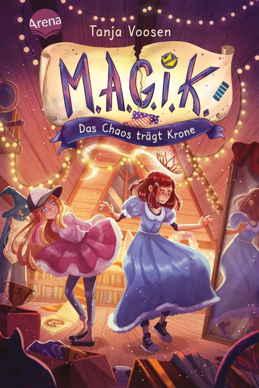 Cover-Bild M.A.G.I.K. (2). Das Chaos trägt Krone