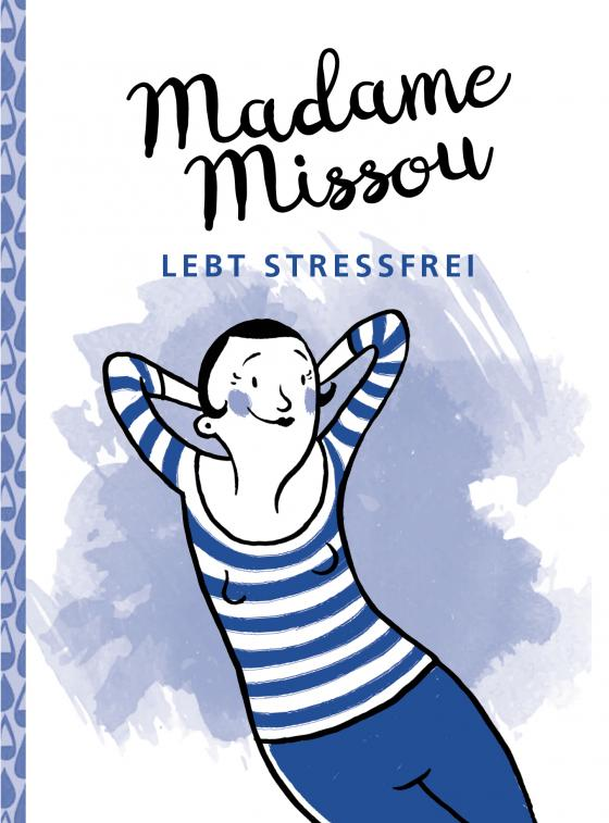 Cover-Bild Madame Missou lebt stressfrei