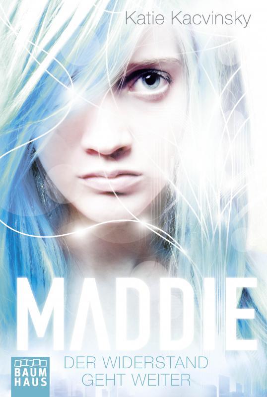 Cover-Bild Maddie - Der Widerstand geht weiter