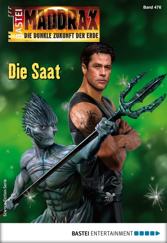 Cover-Bild Maddrax 476 - Science-Fiction-Serie