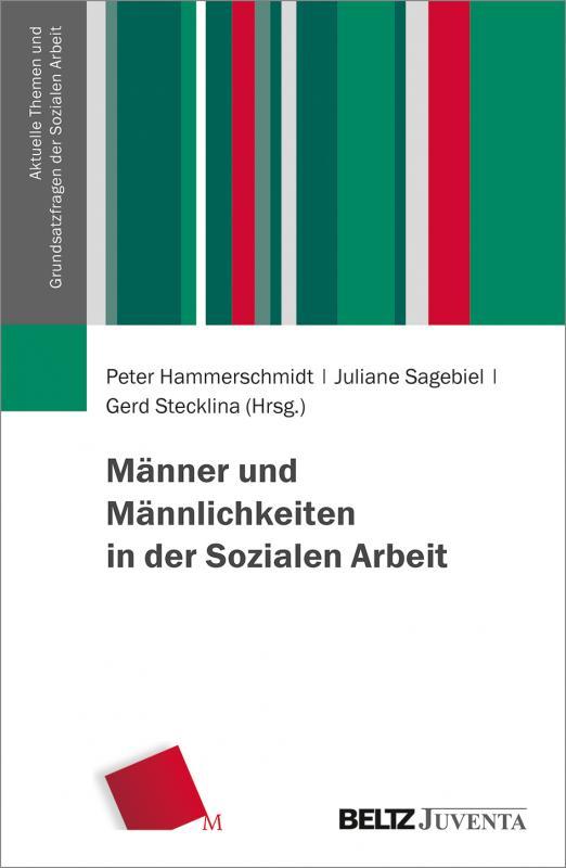 Cover-Bild Männer und Männlichkeiten in der Sozialen Arbeit