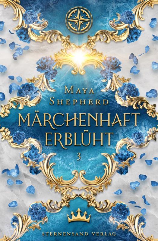 Cover-Bild Märchenhaft-Trilogie (Band 3): Märchenhaft erblüht