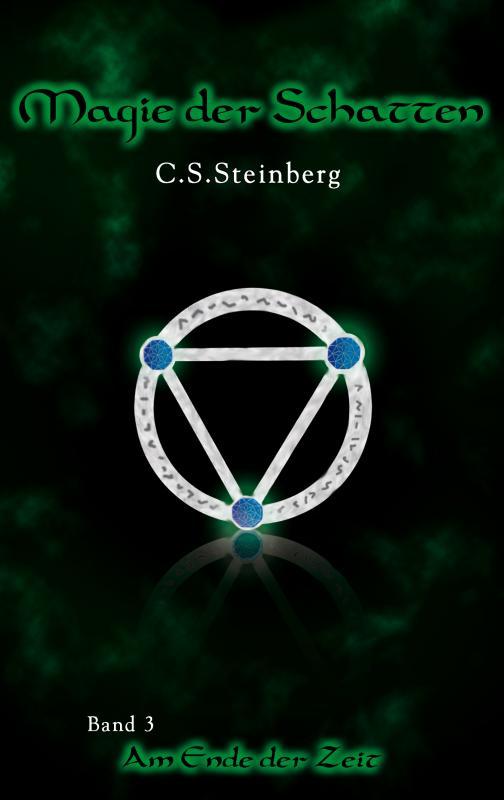 Cover-Bild Magie der Schatten 3: Am Ende der Zeit