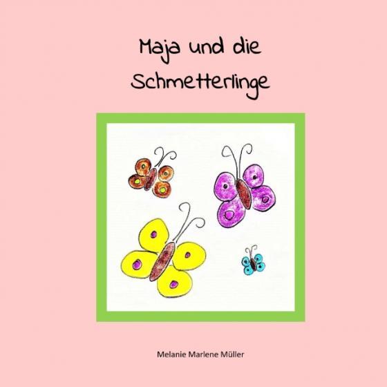 Cover-Bild Maja und die Schmetterlinge