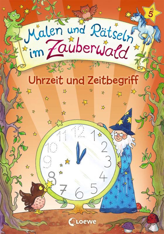 Cover-Bild Malen und Rätseln im Zauberwald - Uhrzeit und Zeitbegriff