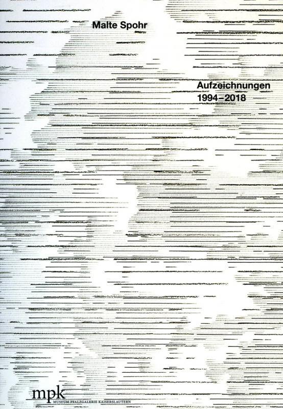 Cover-Bild Malte Spohr - Aufzeichnungen 1994-2018