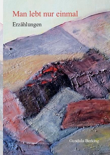 Cover-Bild Man lebt nur einmal