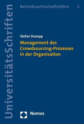 Cover-Bild Management des Crowdsourcing-Prozesses in der Organisation